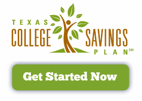 Get Started Now with the Texas College Savings Plan